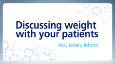 Video guide on how to discuss weight with patients