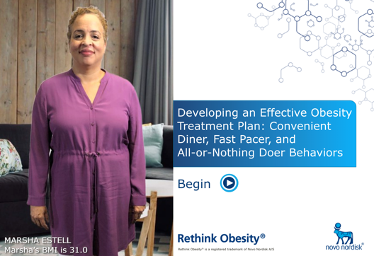 Developing an Effective Obesity Treatment Plan: Convenient Diner, Fast Pacer, and All-or-Nothing Doer Behaviors
